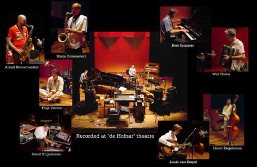 Recording ¨A Close Watch¨ 2003, Hofnar Theatre Valkenswaard